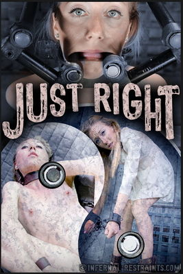 Infernal Restraints - Aug 8, 2014: Just Right | Emma Haize