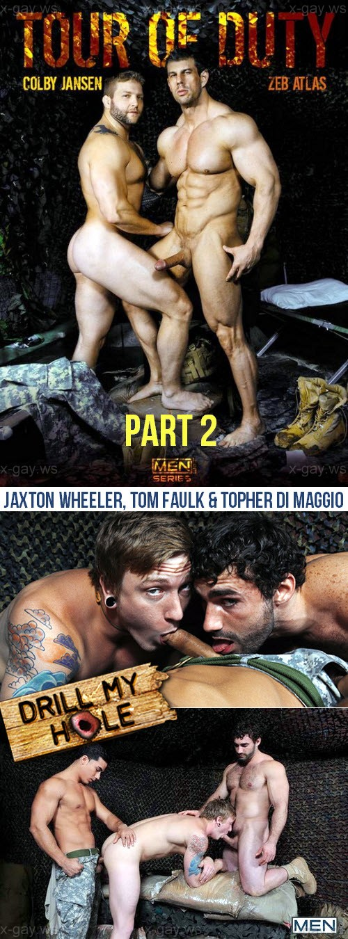 MEN – Drill My Hole – Tour Of Duty, Part 2: Jaxton Wheeler, Tom Faulk & Topher Di Maggio