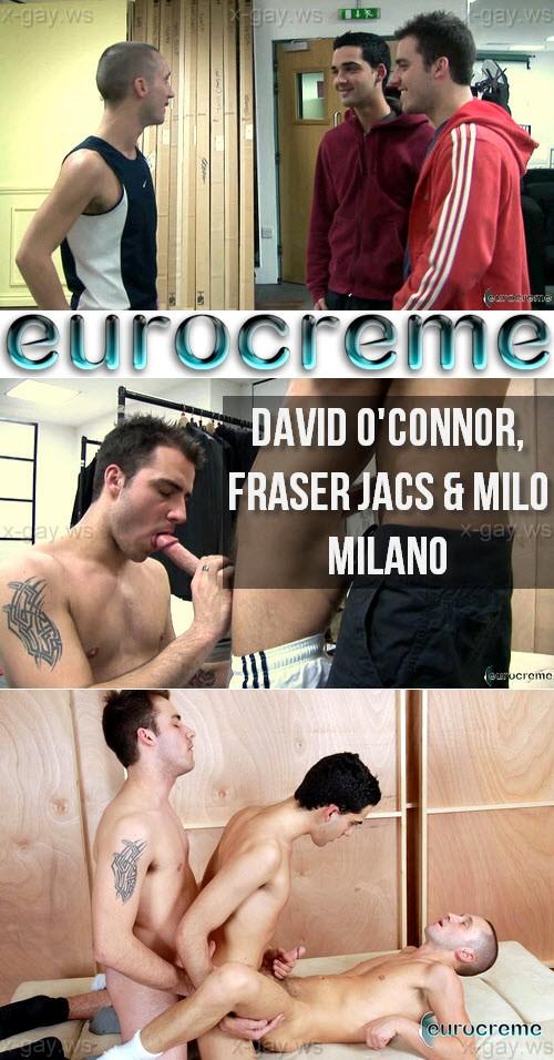 Eurocreme – David O'Connor, Fraser Jacs & Milo Milano