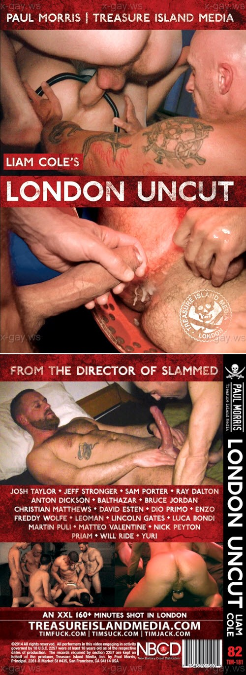TreasureIslandMedia – London Uncut, Bareback [2014]