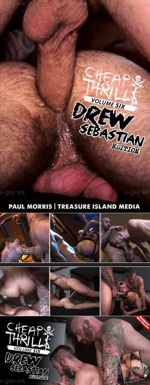 TreasureIslandMedia – Cheap Thrills Vol. 6 Featuring Drew Sebastian is Here!