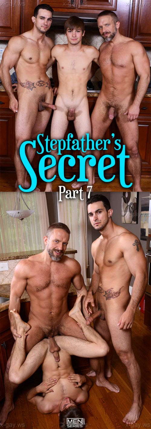 MEN – Drill My Hole – Stepfather's Secret, Part 7: Dirk Caber, Johnny Rapid & Phenix Saint