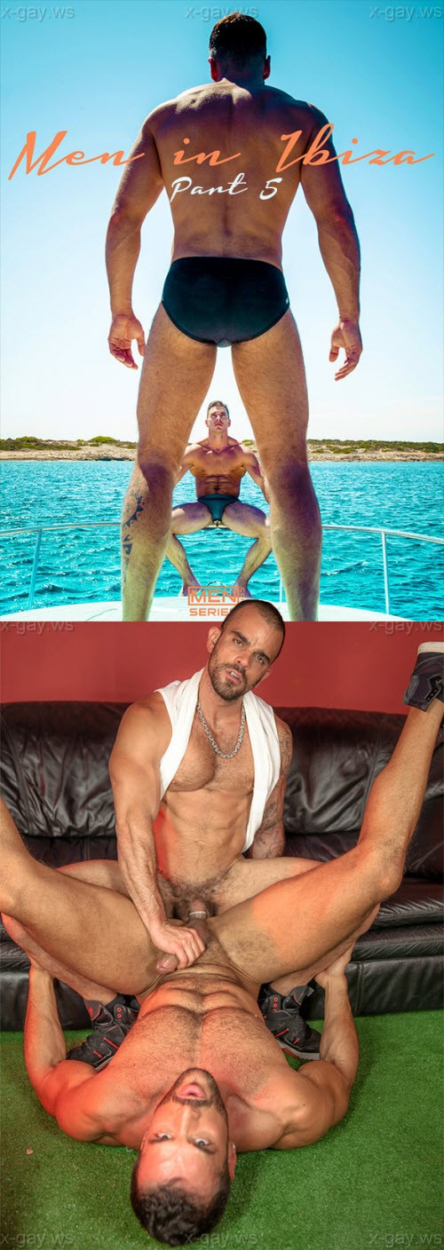MEN – Drill My Hole – Men In Ibiza, Part 5: Damien Crosse & Denis Vega