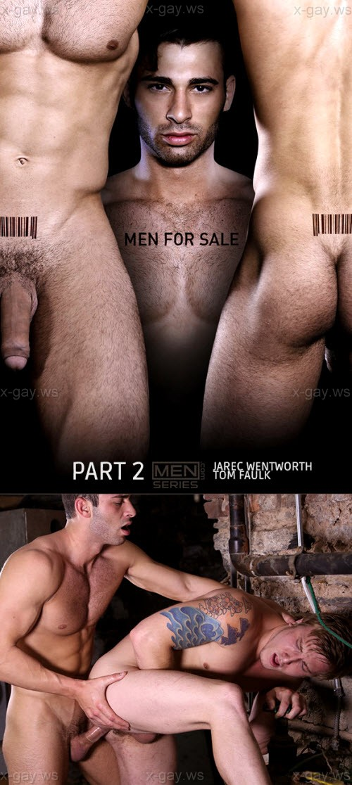 MEN – Drill My Hole – Men For Sale, Part 2: Jarec Wentworth & Tom Faulk