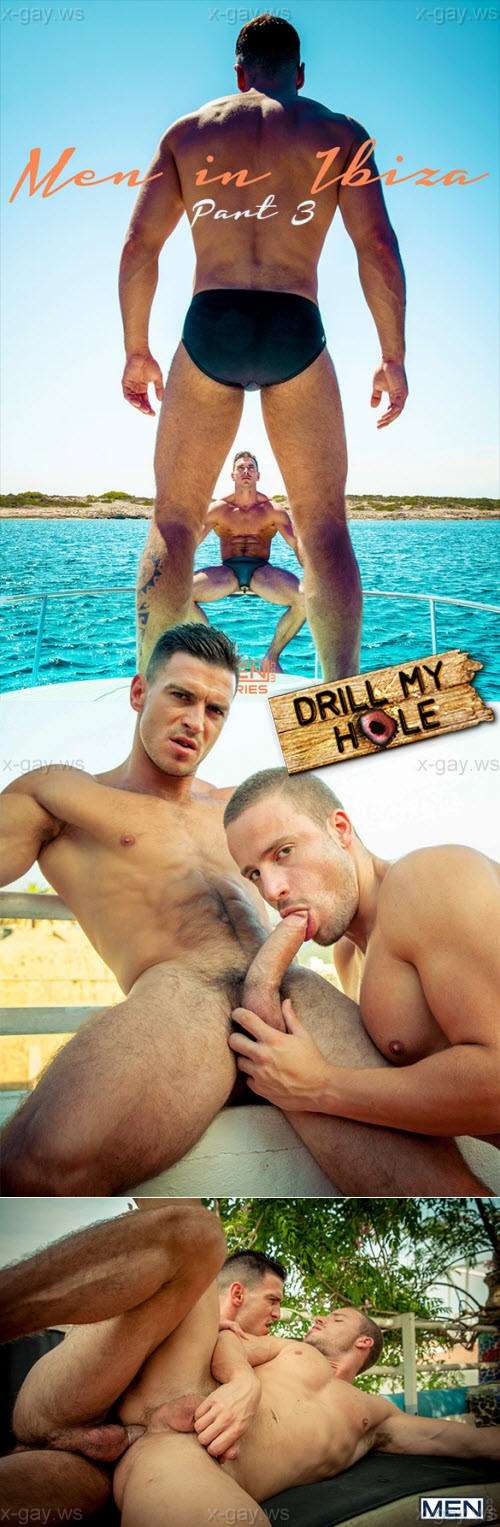 MEN – Drill My Hole – Men In Ibiza, Part 3: Paddy O'Brian & Tony Gys