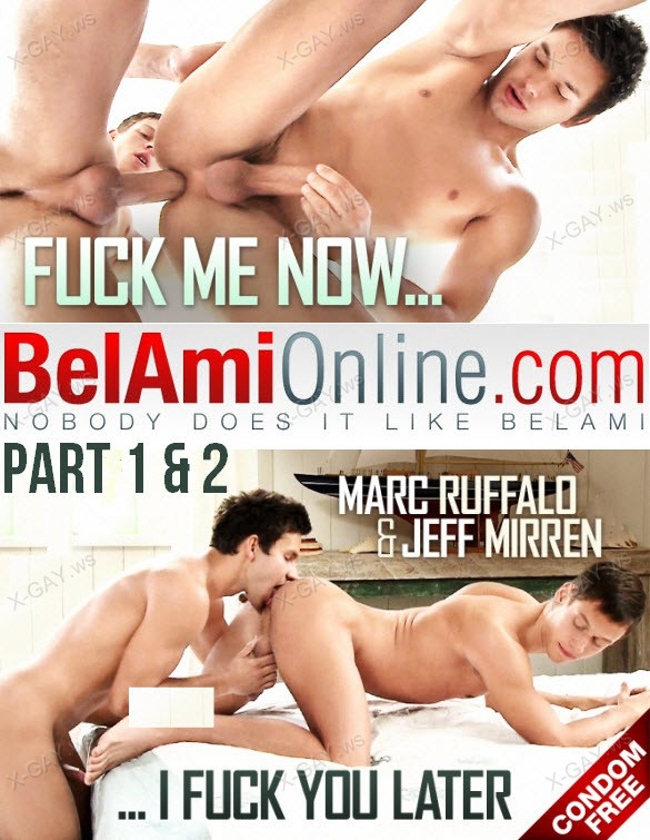 BelAmiOnline: Marc Ruffalo & Jeff Mirren (Part 1 & 2)(Bareback)