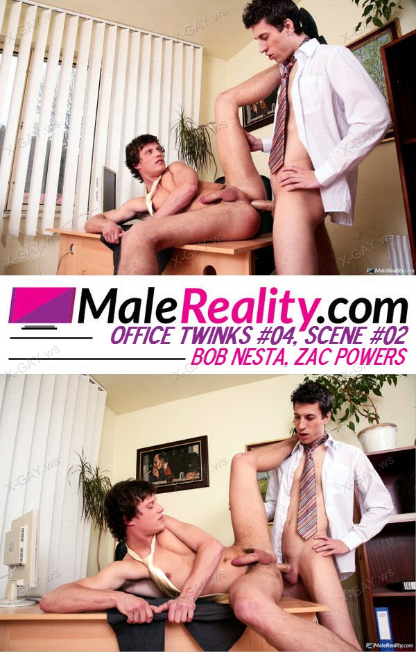 MaleReality: Office Twinks #04, Scene #02 (Bob Nesta, Zac Powers)