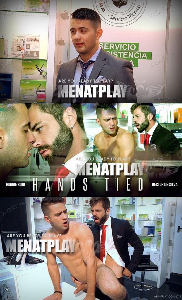 MenAtPlay: Hands Tied (Robbie Rojo, Hector De Silva)
