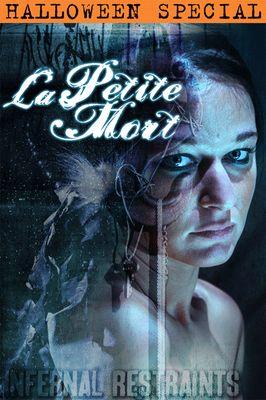 Infernal Restraints - Oct 30, 2015: La Petite Mort | London River
