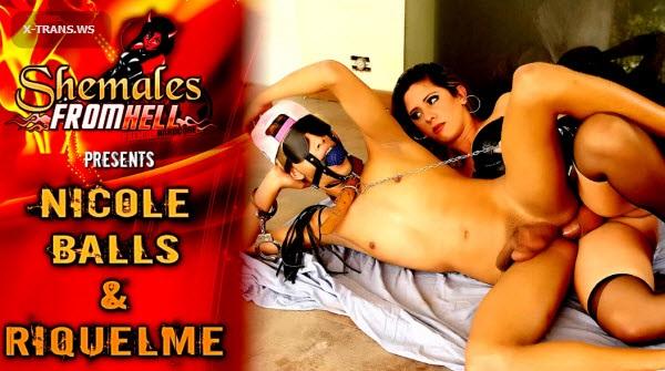 ShemalesFromHell: Nicole Balls, Riquelme