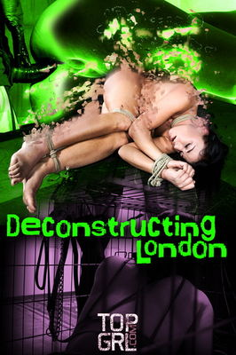 TopGrl - Mar 8, 2016: Deconstructing London | London River | Rain DeGrey