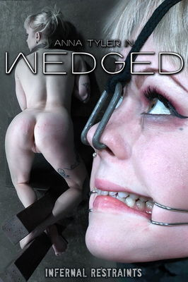 Infernal Restraints - Oct 14, 2016: Wedged | Anna Tyler