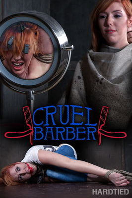 Hardtied - Dec 14, 2016: Cruel Barber | Lauren Phillips