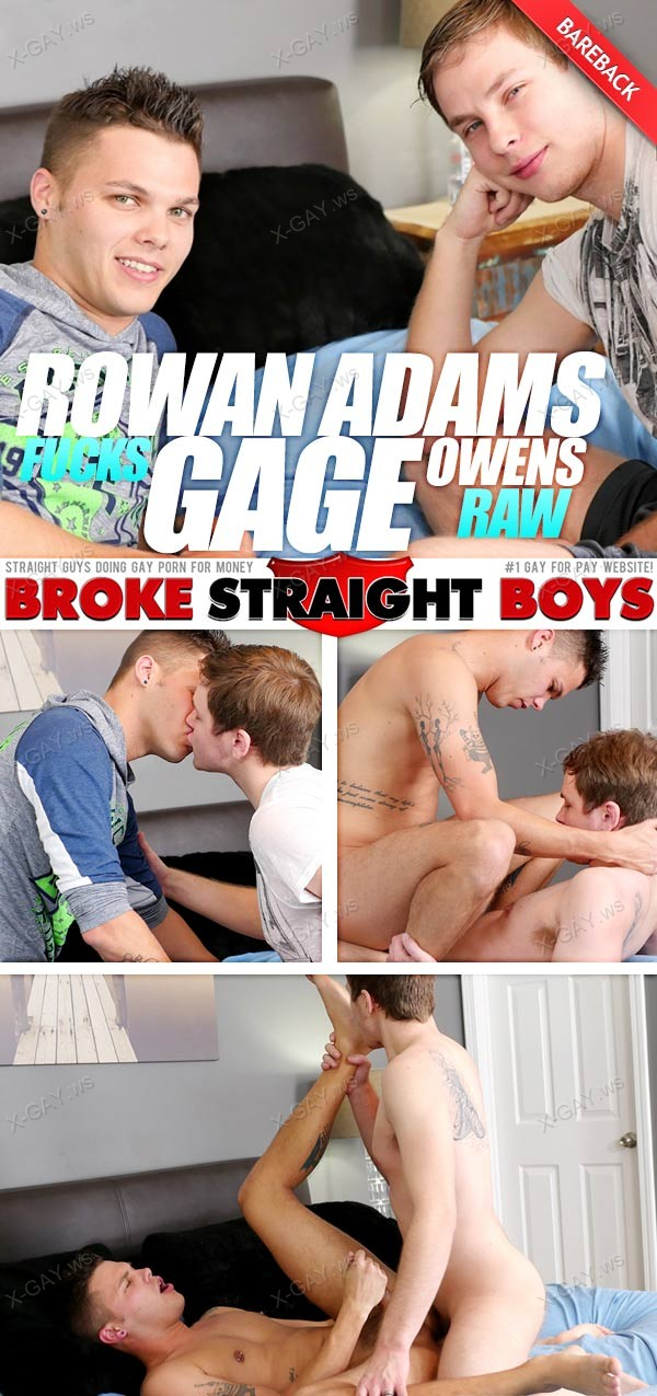 BrokeStraightBoys: Rowan Adams Fucks Gage Owens Tight Ass Bareback