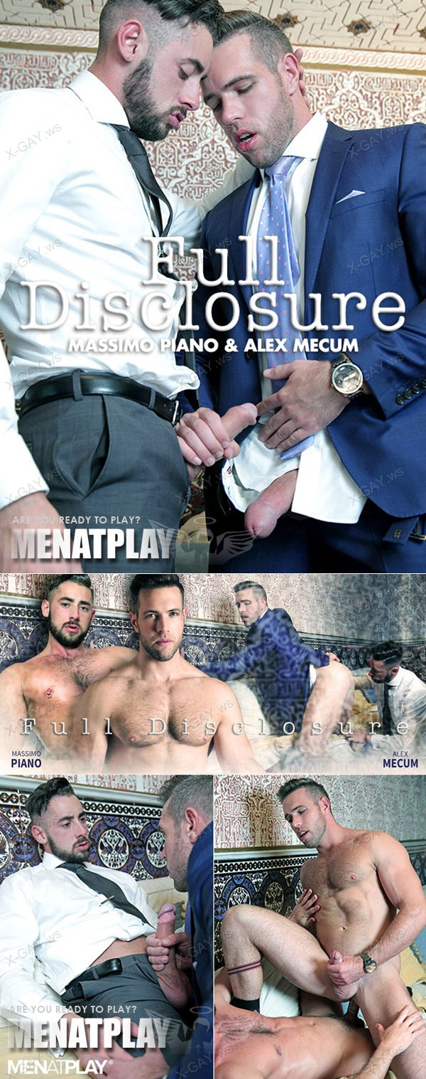 MenAtPlay: Full Disclosure (Alex Mecum, Massimo Piano)