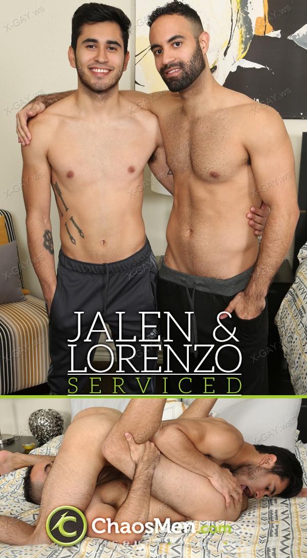 ChaosMen: Jalen, Lorenzo: Serviced