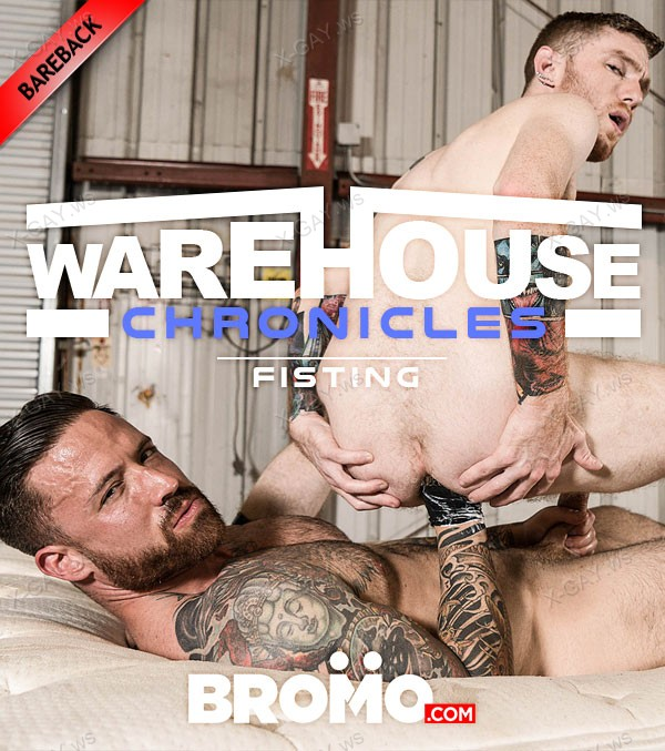 Bromo: Warehouse Chronicles: Fisting (Jordan Levine, Seamus O'Reilly) (Bareback)