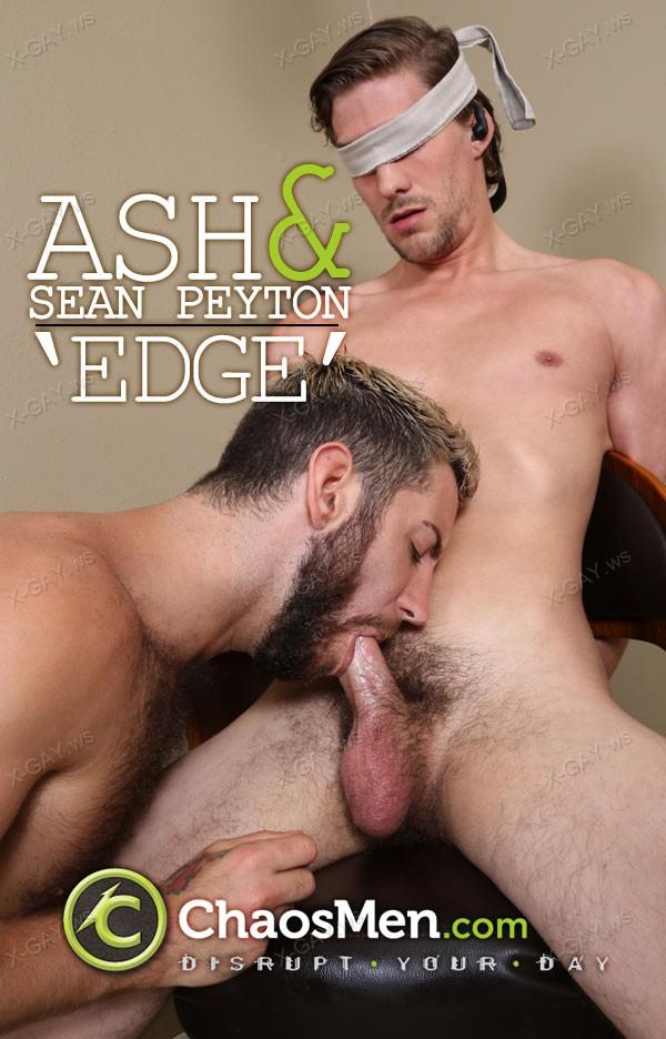 ChaosMen: Ash, Sean Peyton: Edge