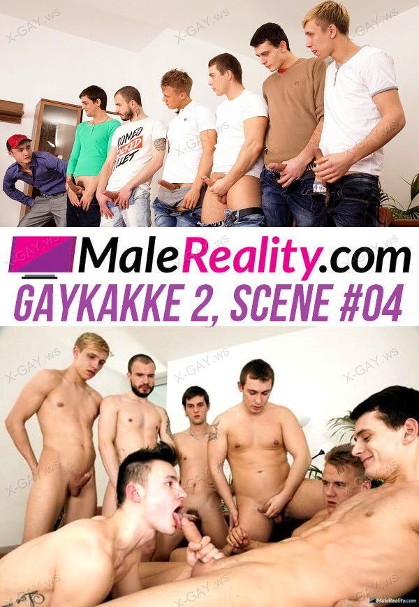 MaleReality: Gaykakke 2, Scene #04 (Chris Hollander, Marcos Rue, Tony, Adam Black, Adam West, Sven Laarson, Martin Love)
