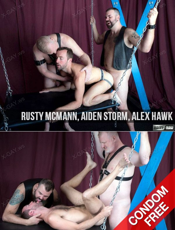 HairyAndRaw: Rusty McMann, Aiden Storm, Alex Hawk (Bareback)
