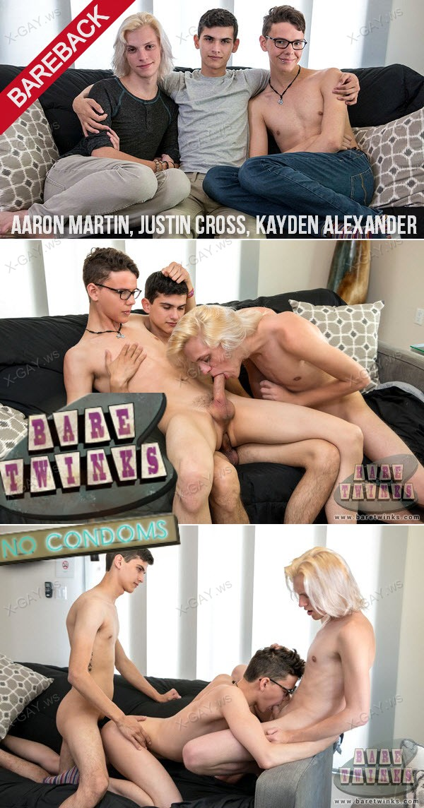 BareTwinks: Sexy Boy Justin Gets His Threeway Wish (Aaron Martin, Justin Cross, Kayden Alexander) (Bareback)