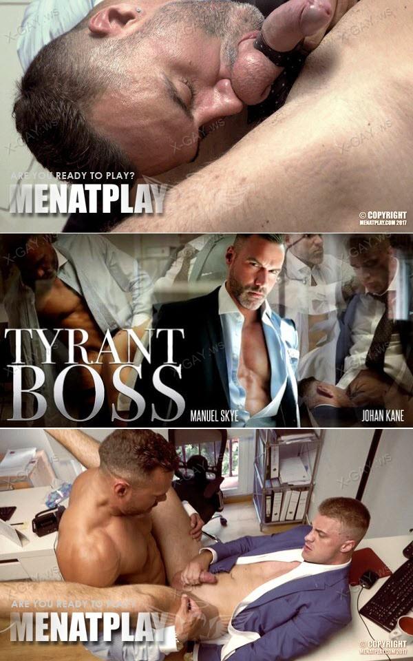 MenAtPlay: Tyrant Boss (Manuel Skye, Johan Kane)