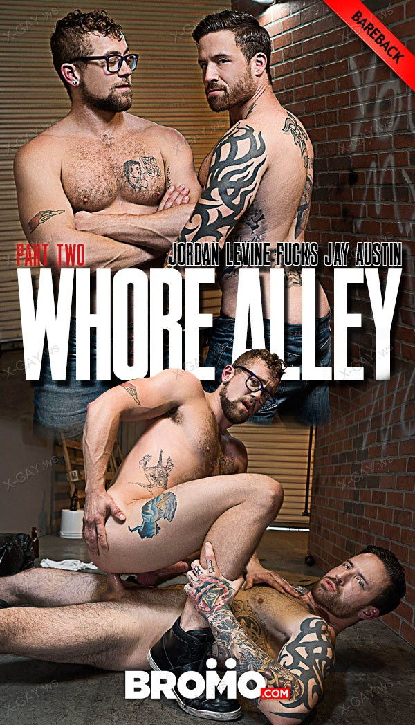 Bromo: Whore Alley, Part 2 (Jay Austin, Jordan Levine) (Bareback)