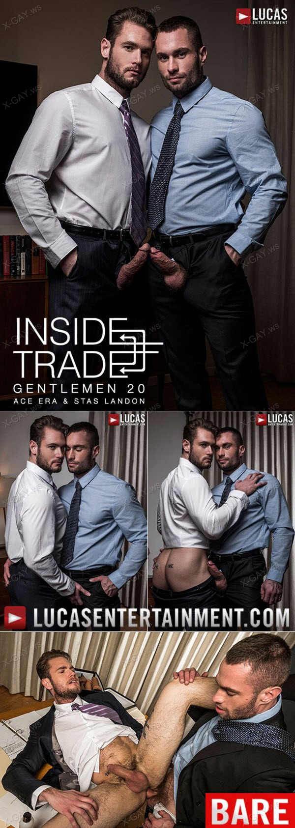 LucasEntertainment: Gentlemen 20: Inside Trade (Stas Landon Barebacks Ace Era)