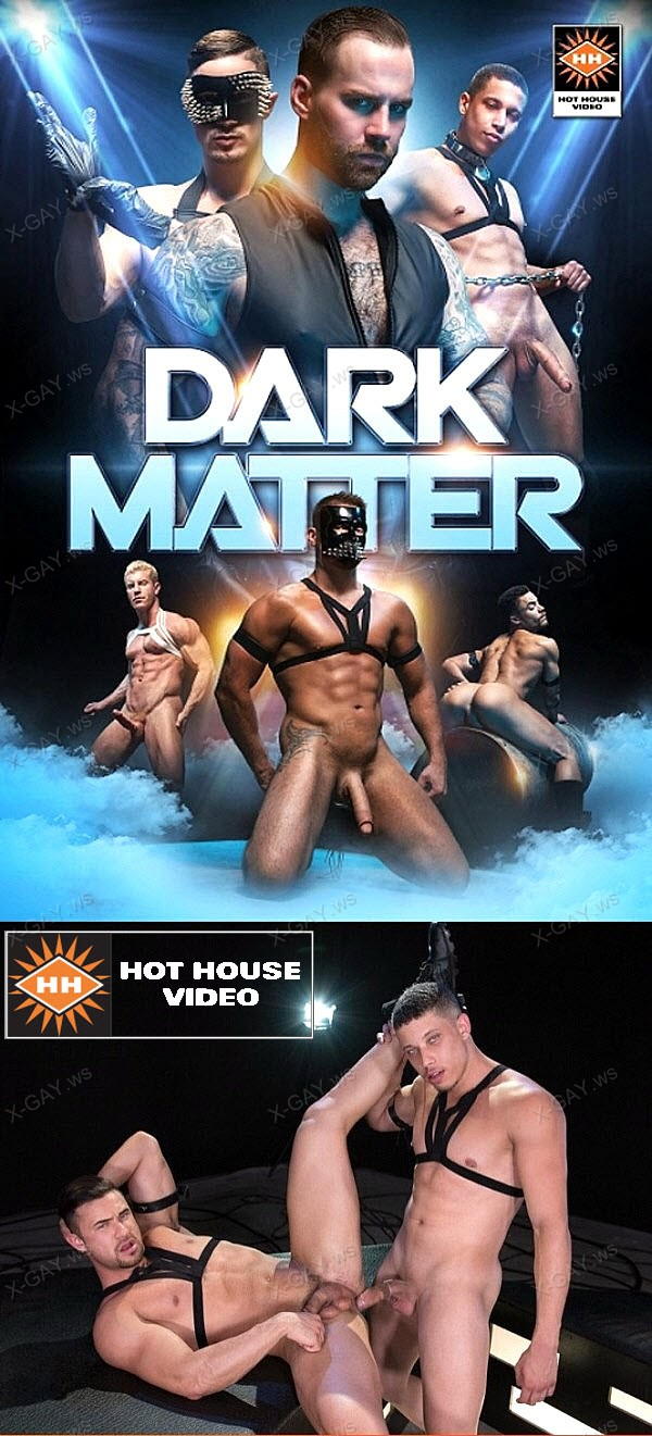 HotHouse: Dark Matter (Josh Conners, Tony Shore)