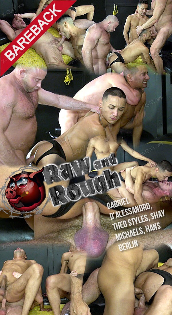 RawAndRough: Double Dick Me (Gabriel D'Alessandro, Theo Styles, Shay Michaels, Hans Berlin) (Bareback)