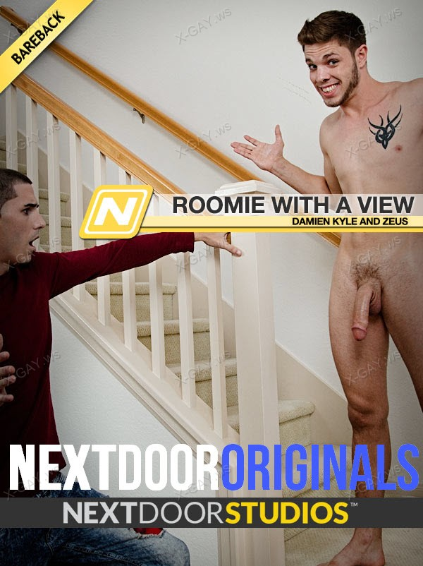 NextDoorOriginals: Roomie With A View (Damien Kyle, Zeus) (Bareback)
