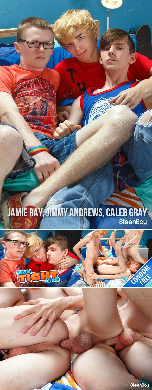 8TeenBoy: Three Tight Teens (Jamie Ray, Jimmy Andrews, Caleb Gray) (Bareback)