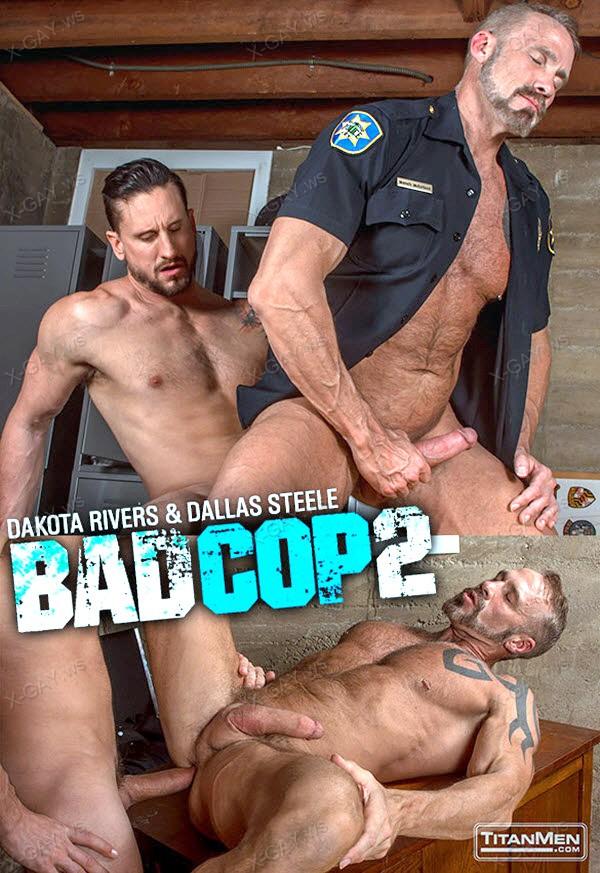 TitanMen: Bad Cop 2 (Dakota Rivers, Dallas Steele)