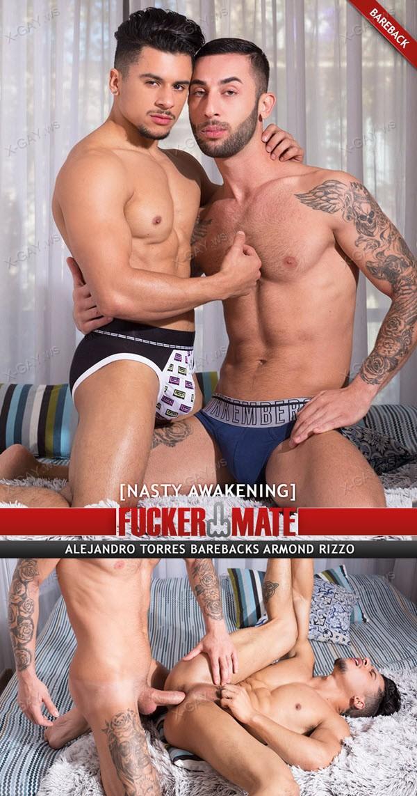 FuckerMate: Alejandro Torres, Armond Rizzo (Nasty Awakening) (Bareback)