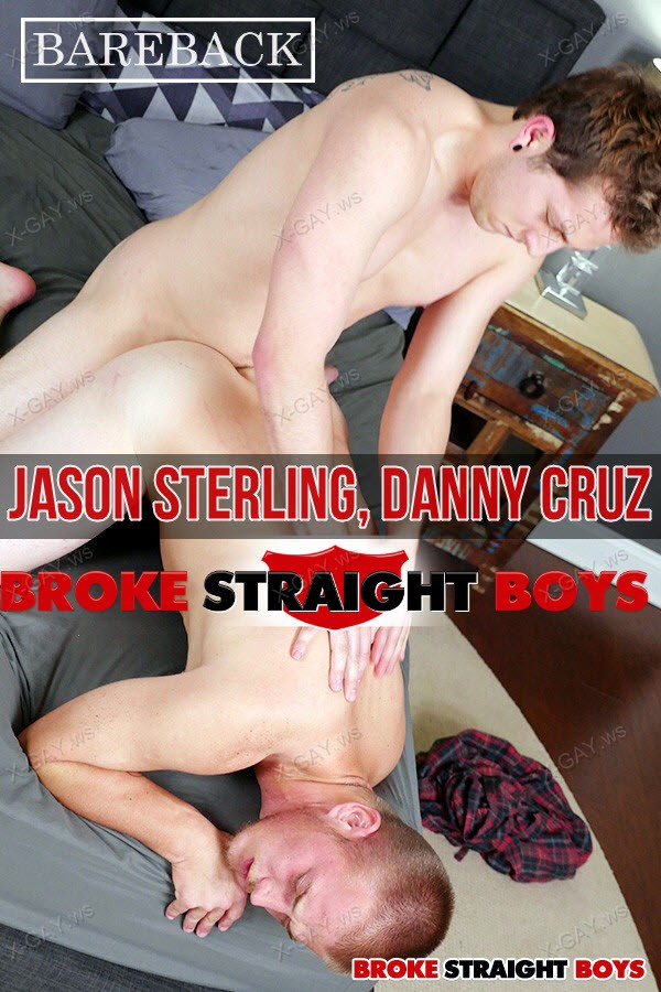 BrokeStraightBoys: Jason Sterling Gets Fucked Hard By Danny Cruz
