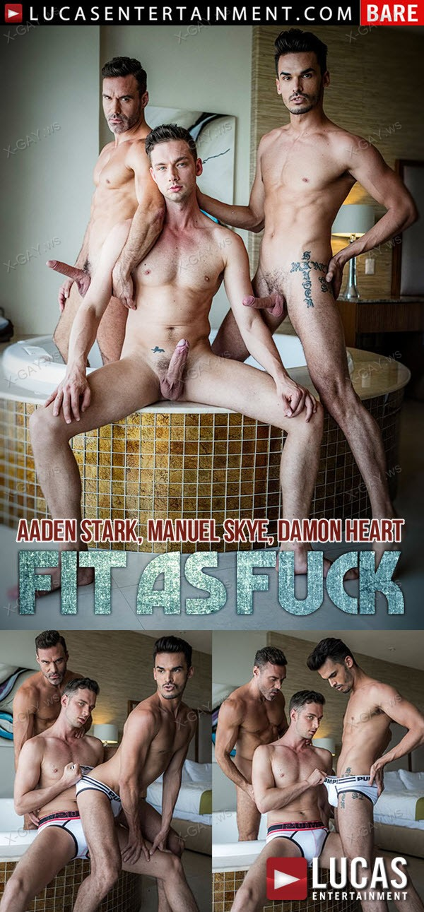 LucasEntertainment: Aaden Stark Takes Raw Dick From Manuel Skye and Damon Heart: Fit As Fuck