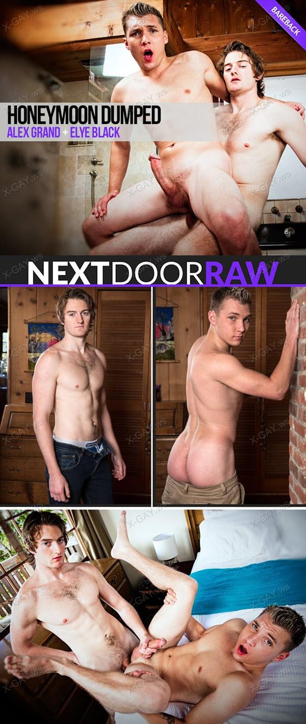 NextDoorRaw: Elye Black, Alex Grand: Honeymoon Dumped