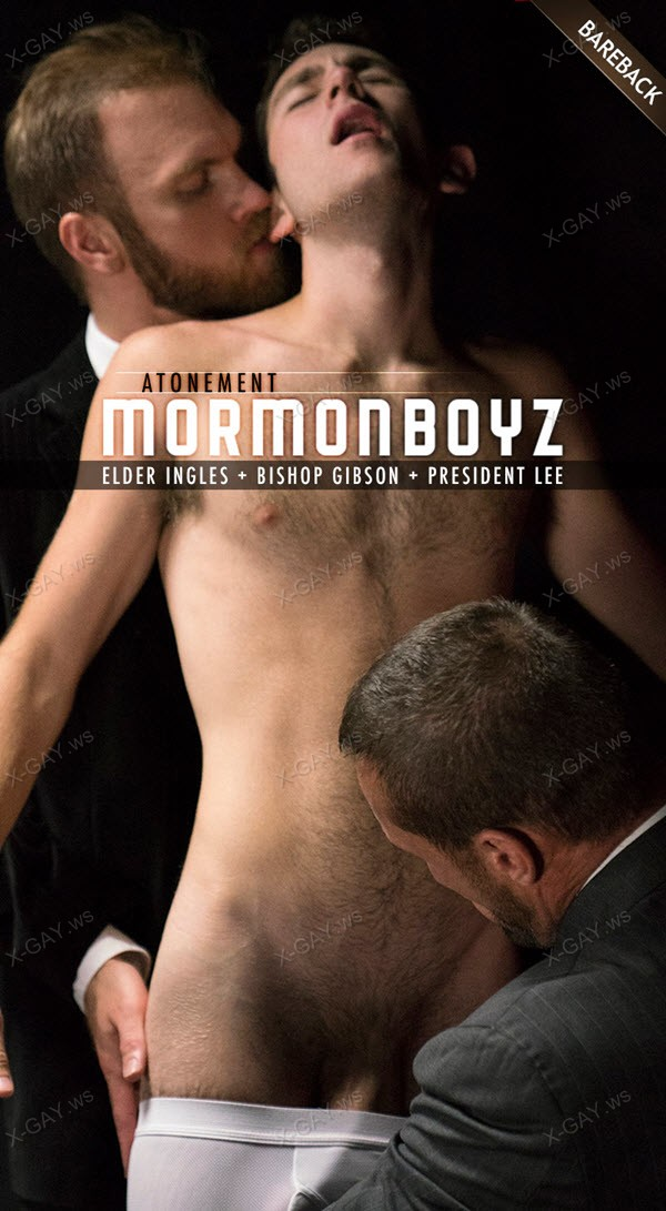 MormonBoyz: Elder Ingles, Atonement (with Bishop Gibson and President Lee) (Bareback)