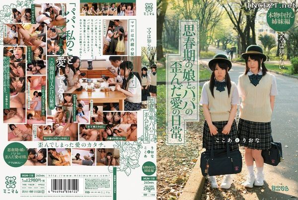 Cover MUM-118 Daughters in Puberty and Their Twisted Love with Their Fathers…Mom Doesn't Know