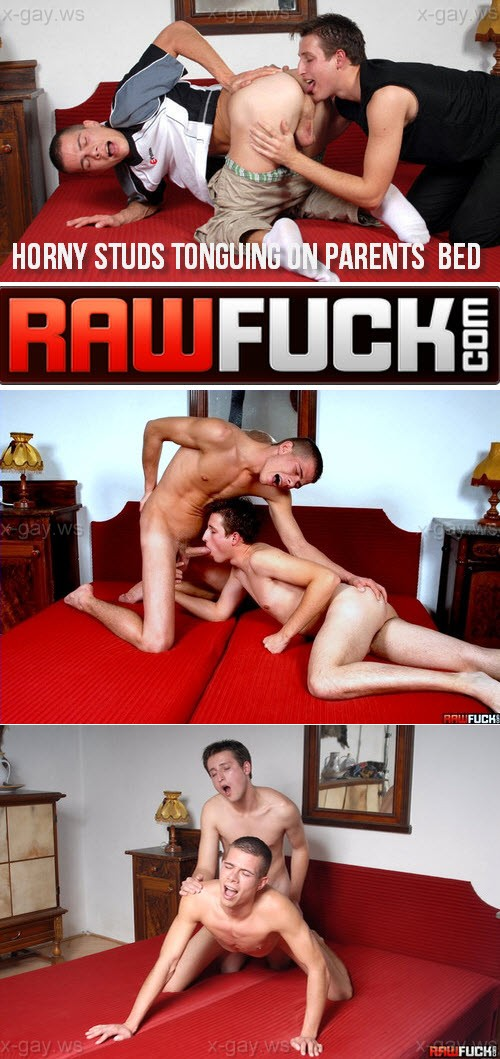 RawFuck – Horny Studs Tonguing On Parents' Bed