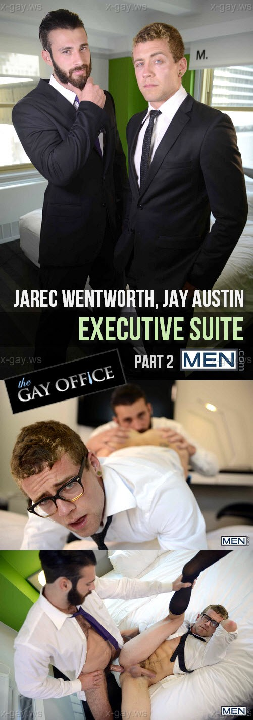 MEN – The Gay Office – Executive Suite, Part 2: Jarec Wentworth & Jay Austin