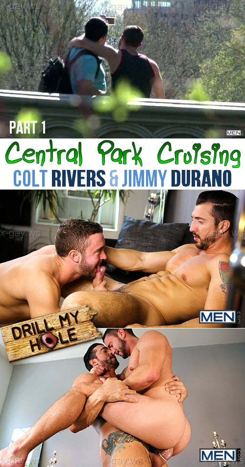 MEN – Drill My Hole – Central Park Cruising, Part 1: Colt Rivers & Jimmy Durano