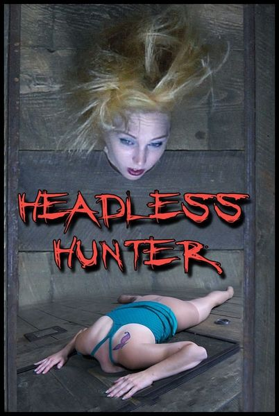 (05.12.2014) Headless Hunter Part 1