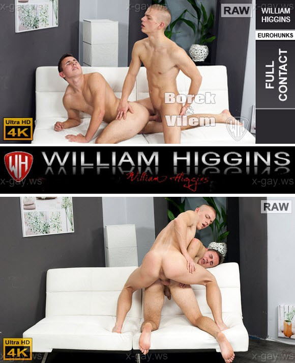 WilliamHiggins – Vilem Posto & Borek Sokol, RAW