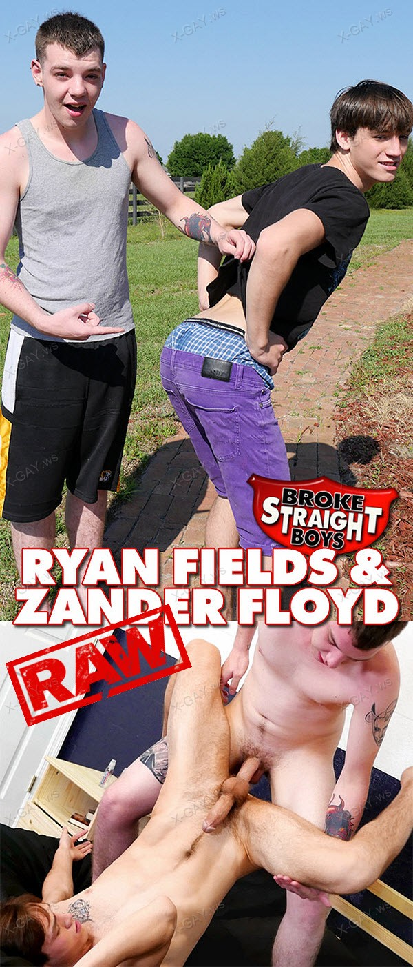 BrokeStraightBoys: Ryan Fields, Zander Floyd (RAW)