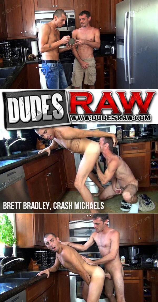 DudesRaw: Brett Bradley, Crash Michaels