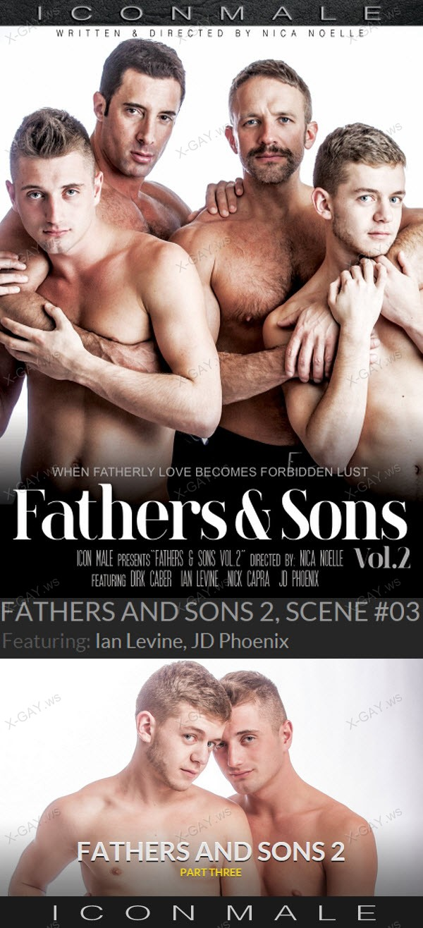 IconMale: Fathers And Sons 2, Scene #03 (Ian Levine, JD Phoenix)