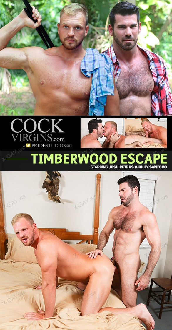 CockVirgins: Timberwood Escape (Billy Santoro, Josh Peters)
