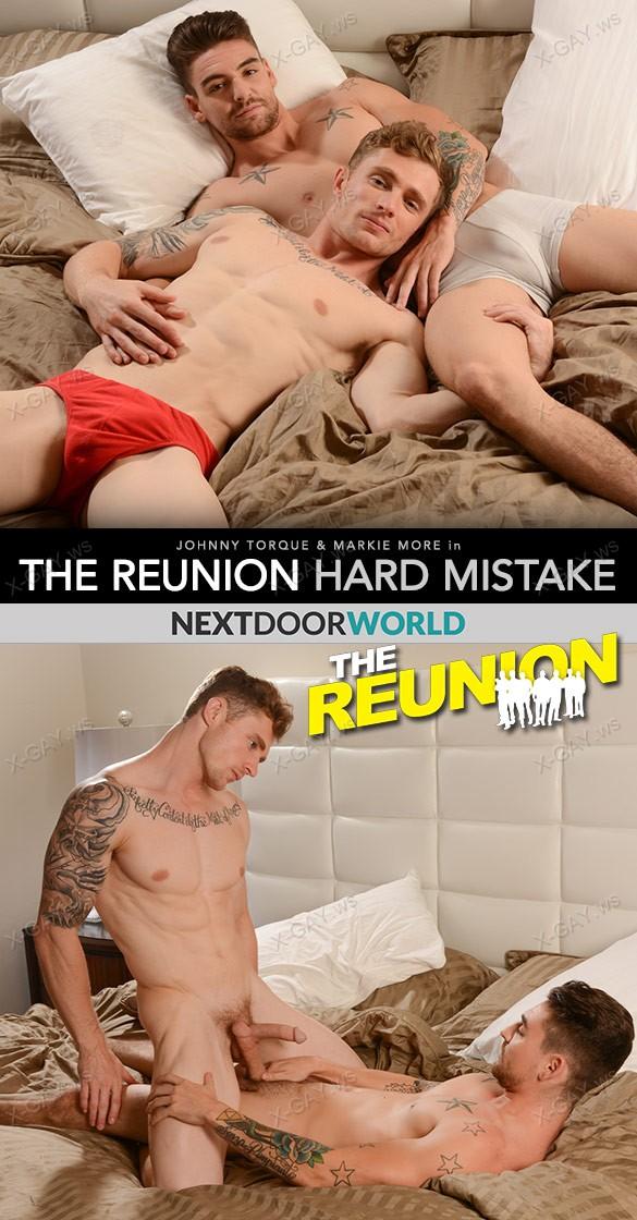 NextDoorWorld: The Reunion: Hard Mistake (Markie More, Johnny Torque)