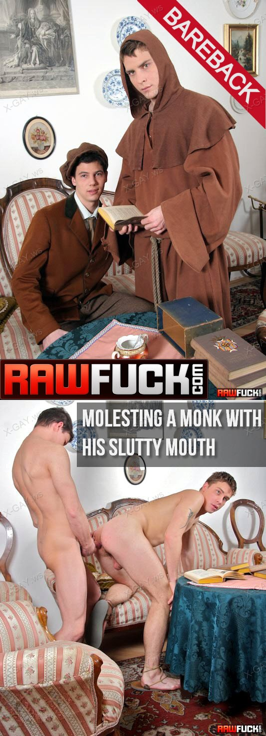 RawFuck: Molesting A Monk With His Slutty Mouth (Bareback)